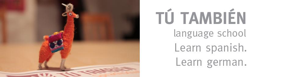t tambi n sprachschule berlin spanisch lernen mit spa. Black Bedroom Furniture Sets. Home Design Ideas